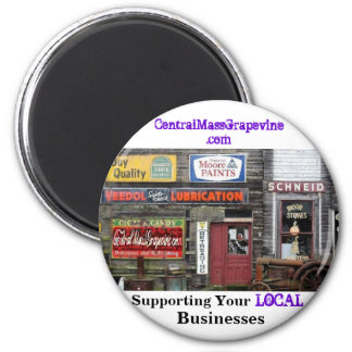 Supporting Your Local Businesses 2 Inch Round Magnet