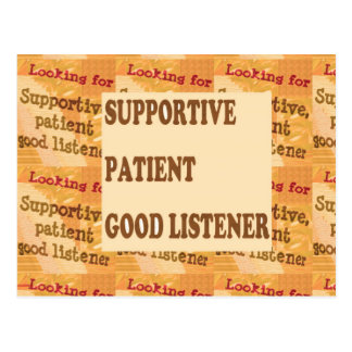 SUPPORTIVE PATIENT GOODLISTENER lowprice GIFTS Postcard