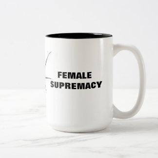 SUPREMACÍA FEMENINA TAZA DE CAFÉ