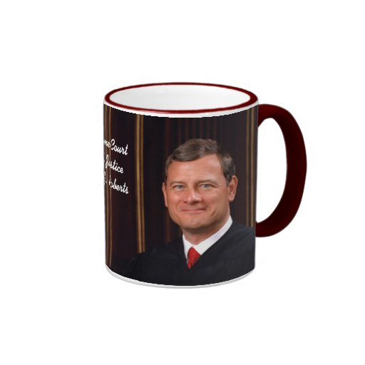Supreme Court Chief Justice John G. Roberts Ringer Coffee Mug