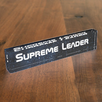 Supreme Leader Nameplate