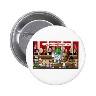 Supremes vs. ObamaCare 3 Pinback Button