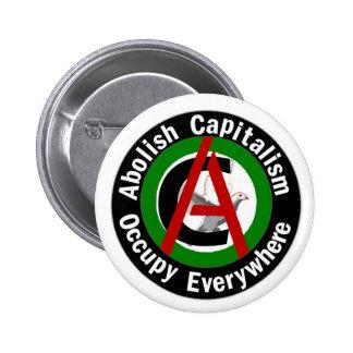 Suprima el capitalismo ocupan por todas partes pin redondo 5 cm