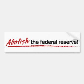 ¡Suprima Federal Reserve! Pegatina para el paracho Pegatina De Parachoque