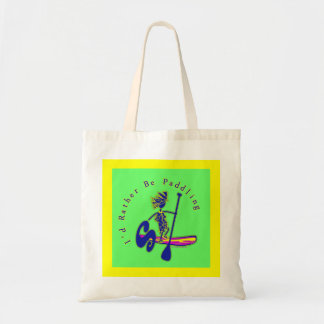 SUPS I'd Rather Be Paddling Budget Tote Bag