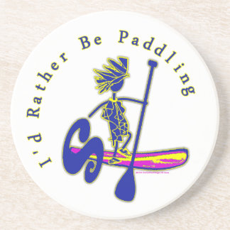 SUPS I'd Rather Be Paddling Drink Coasters