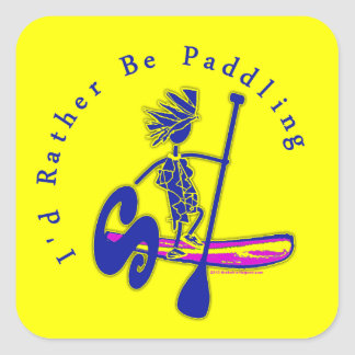 SUPS I'd Rather Be Paddling Stickers