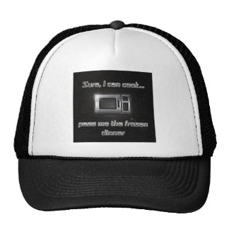 Sure I can cook... Trucker Hat