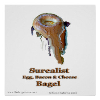 Surealist Egg,Bacon & Cheese Bagel Poster