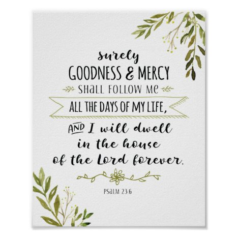 Surely Goodness and Mercy Shall Follow Me Print