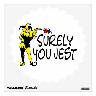 Surely You Jest Jester Wall Decal