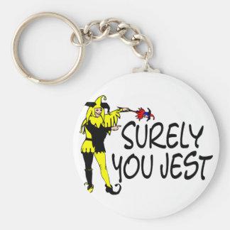 Surely You Jest Keychain