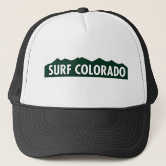 'surf colorado' FUNNY COLORADO SURFING Trucker Hat