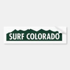 'surf Colorado' Surf Colorado Funny Colorado Bumper Sticker at Zazzle