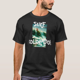 SURF COLORADO! - T-shirt