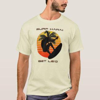 Surf Hawaii Get Lei'd Shirts
