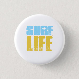 Surf Life Beach Surfer Style Pinback Button