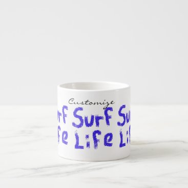 Beach Themed surf life Thunder_Cove  any color Espresso Cup