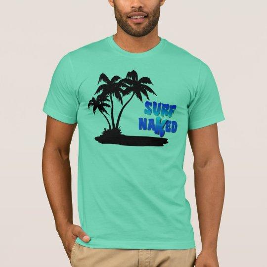 Surf Naked Men's T-Shirt