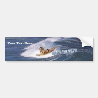 Surf's Up!  Catch The Wave! Bumper Sticker