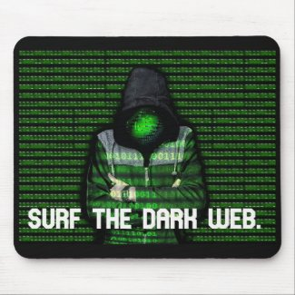 Surf the dark web 07062021 mouse pad