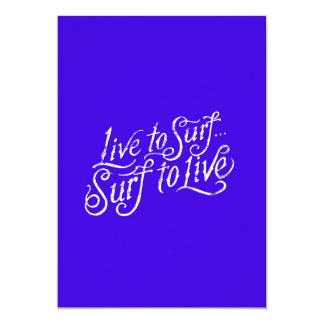 Surf to live, live to surf motto beach bums surfer card