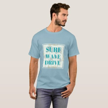 Beach Themed Surf Wave Drive surfing style tee