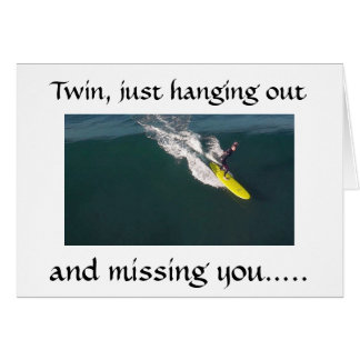 """SURFER SENDS """"TWIN"""" A MESSAGE FOR BIRTHDAY ATM CARD"""