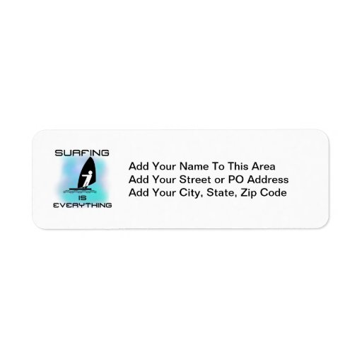 Surfing is Everything T-shirts and Gifts Return Address Label