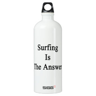 Surfing Is The Answer SIGG Traveler 1.0L Water Bottle