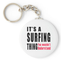 Surfing Thing Designs Key Chains