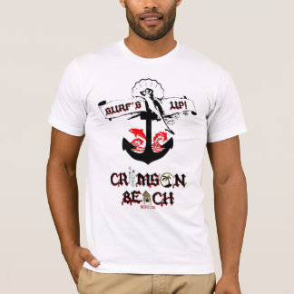 Surf's Up At Crimson Beach T-Shirt