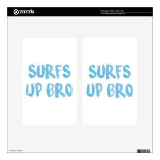 Surfs Up Bro Decals For Kindle Fire