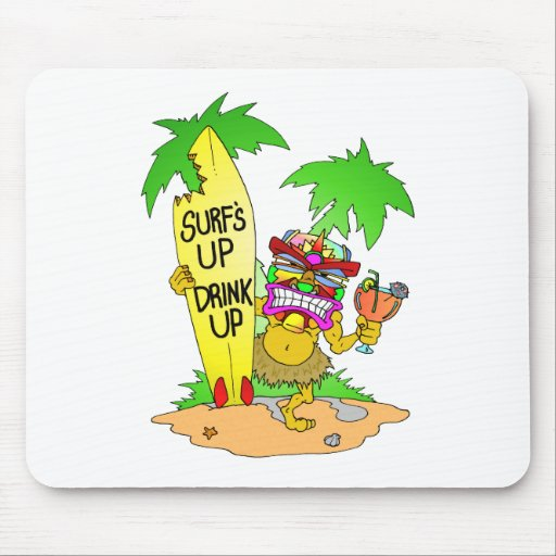 Surfs Up Drink Up Mouse Pad