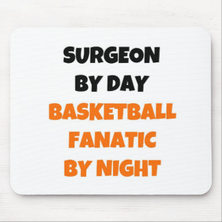 Surgeon by Day Basketball Fanatic by Night Mouse Pad