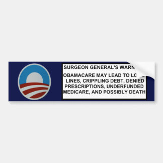 Surgeon General s Warning Bumper Sticker