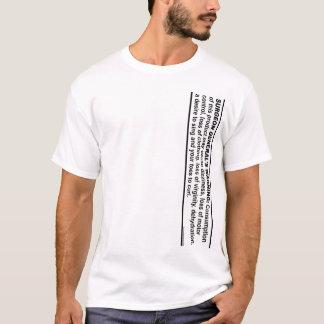 Surgeon General's Warning # 1 T-Shirt