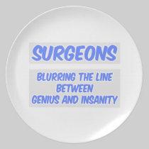 Surgeon Joke .. Genius and Insanity Plate