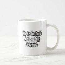 Surgeon Joke...Two Thumbs Mug