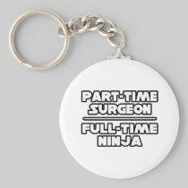 Surgeon...Ninja Key Chain
