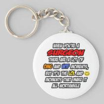 Surgeon .. OMG WTF LOL Keychains