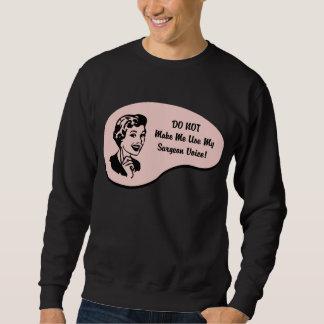 Surgeon Voice Sweatshirt