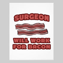 Surgeon .. Will Work For Bacon Letterhead