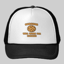 Surgeon .. Will Work for Cookies Mesh Hats