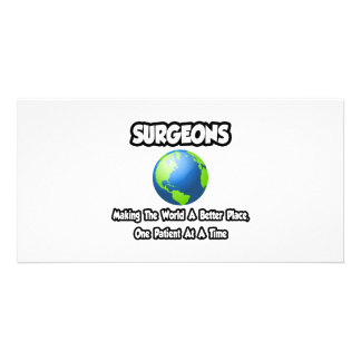 Surgeons...Making the World a Better Place Photo Card Template