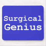 Surgical Genius Gifts Mouse Mat