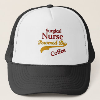 Surgical Nurse Powered By Coffee Trucker Hat