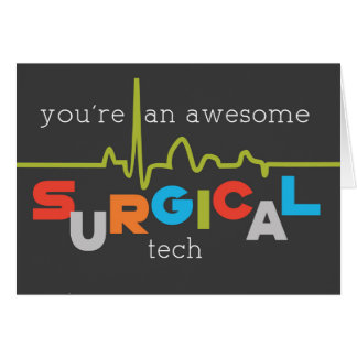 Surgical Tech Week Awesome Card