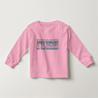 Surgical Technologist 3% Talent Toddler T-shirt