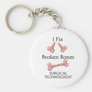 Surgical Technologist - I Fix Broken Bones Keychain
